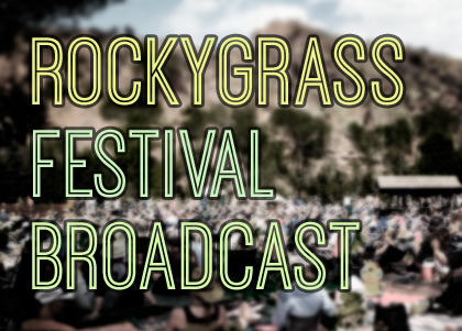 RockyGrass Live Broadcasts