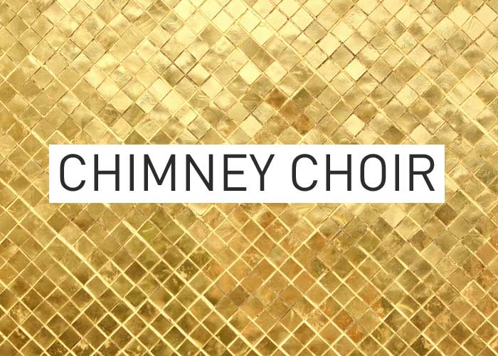 Local Gold: Chimney Choir