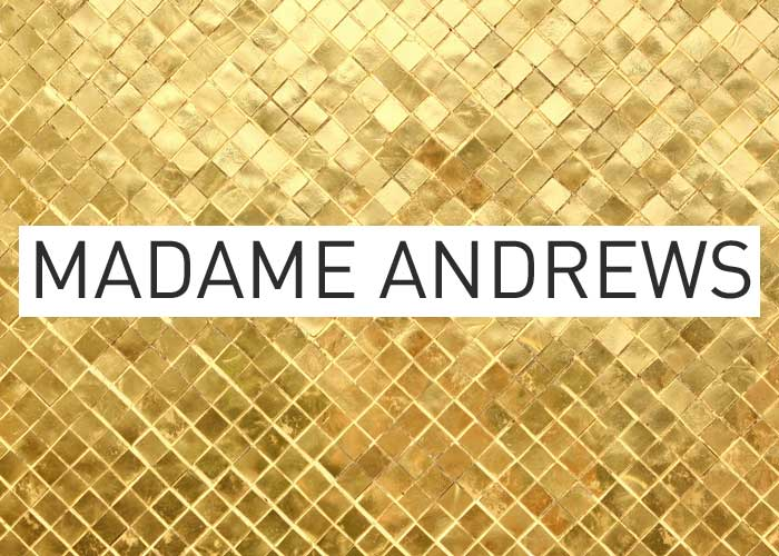 Local Gold: Madame Andrews