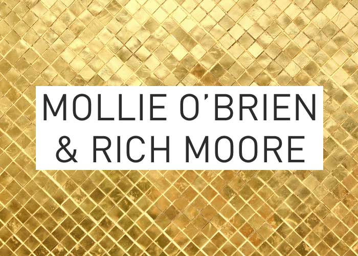 Local Gold: Mollie O'Brien & Rich Moore