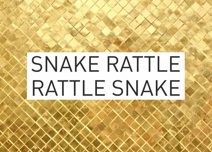 Local Gold: Snake Rattle Rattle Snake